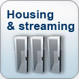Housing & Streaming